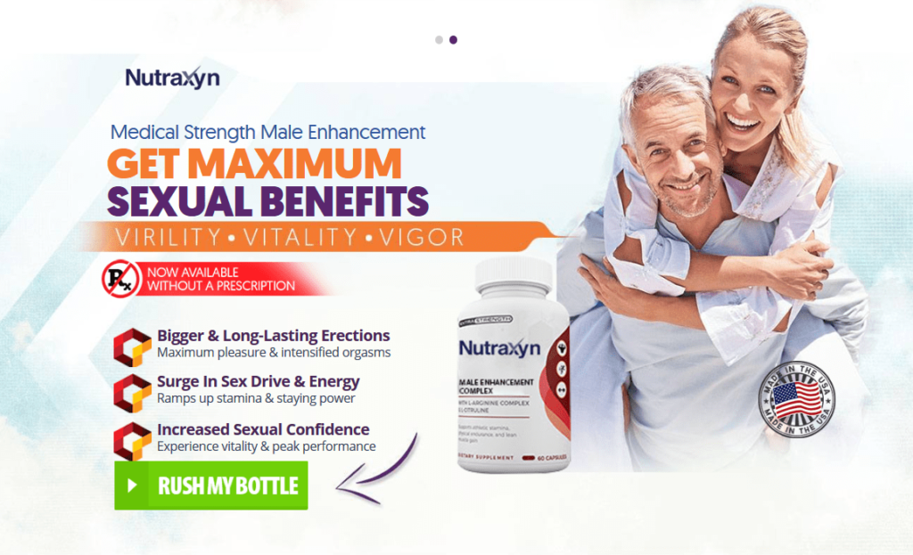 Nutraxyn Male Enhancement Recommended Dosage